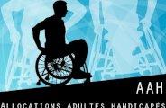 Allocations adultes handicapés (AAH)