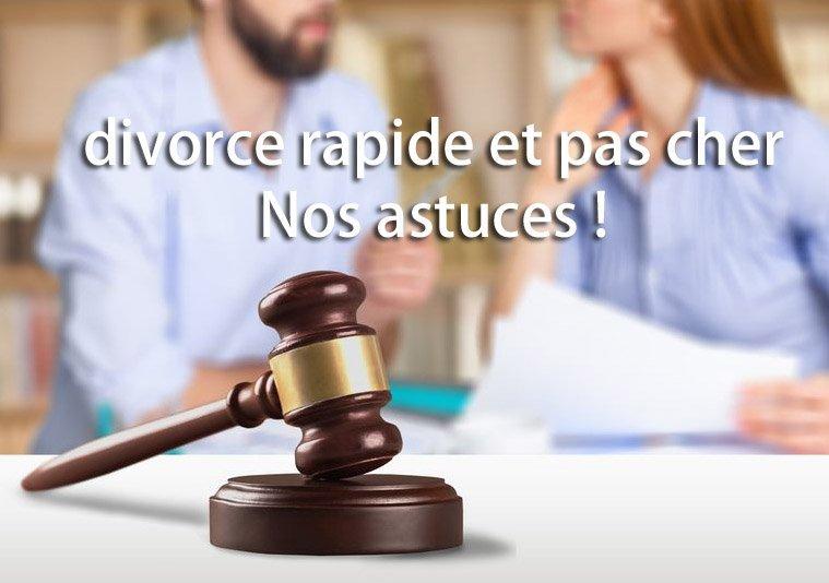 astuces pour un divorce rapide et pas cher