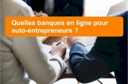 Banques en ligne pour auto-entrepreneurs