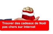 Cadeaux de Noël pas chers sur Internet