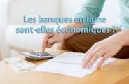 Economiser de l'argent avec les banques en ligne