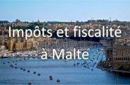Impôts et fiscalité à Malte