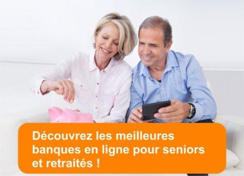 banques en ligne seniors retraités