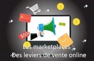 Les marketplaces : des leviers de vente online