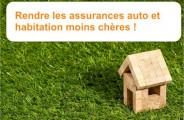 Rendre les assurances auto et habitation moins chères