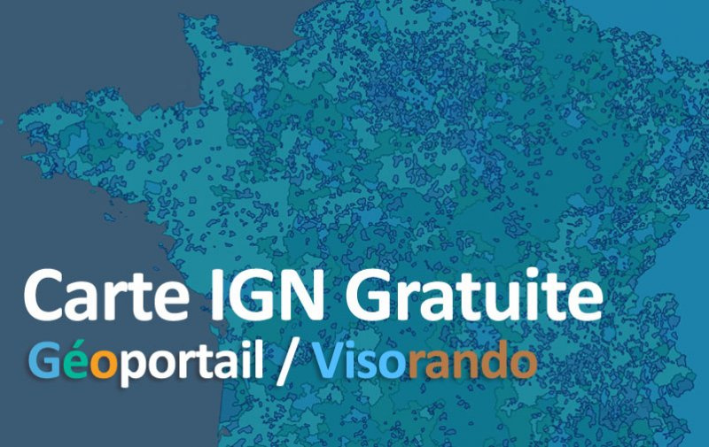 Carte IGN gratuite avec Geoportail