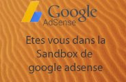 savoir si un site est dans la sanbox de google adsense ?