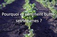 Pourquoi et comment butter ses légumes?