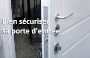 Bien sécuriser sa porte d'entrée