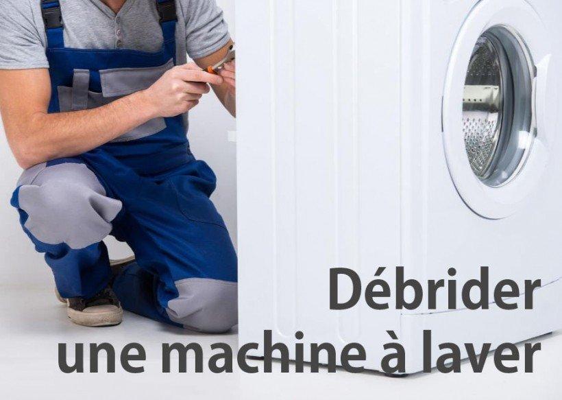 Comment débrider une machine à laver ?