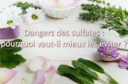 Dangers des sulfates pour la santé