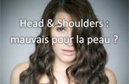 Head and Shoulders : mauvais pour la peau ?