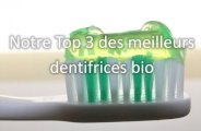 quel dentifrice bio choisir