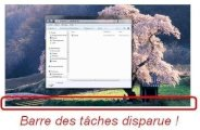 Barre des taches Windows 7 disparue