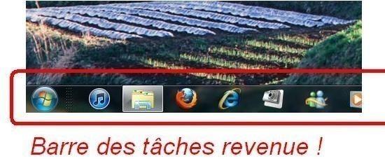 Barre des taches Windows 7 disparue 4