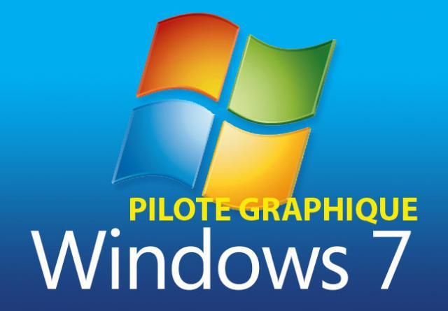 comment restaurer la version precedente du pilote graphique sous windows 7 0