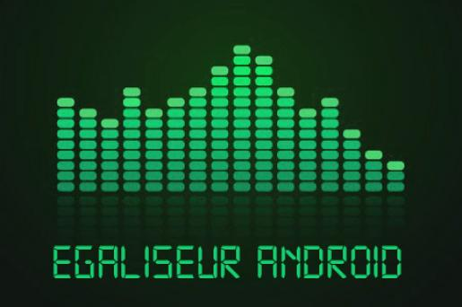 egaliseur de son android 0