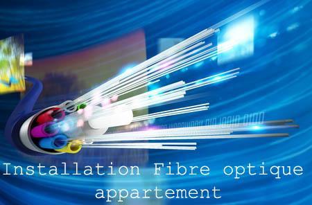 Installation fibre optique appartement