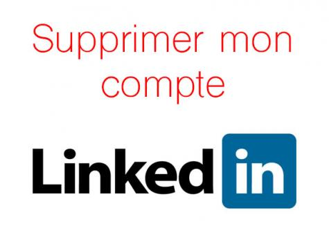 Supprimer un compte LinkedIn