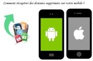 récupérer des données supprimées sur votre smartphone
